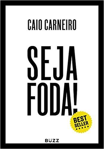 Leia Trecho De Seja Foda Feliz Otimista Determinado