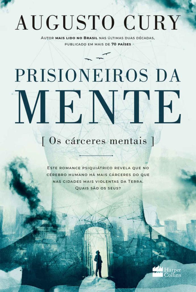 Livro 'Prisioneiros da mente' por Augusto Cury