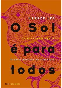 Livro Online - 'O sol é para todos' por Harper Lee