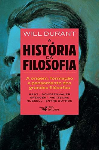 Livro 'A história da filosofia: De Kant a Nietzsche' por Will Durant