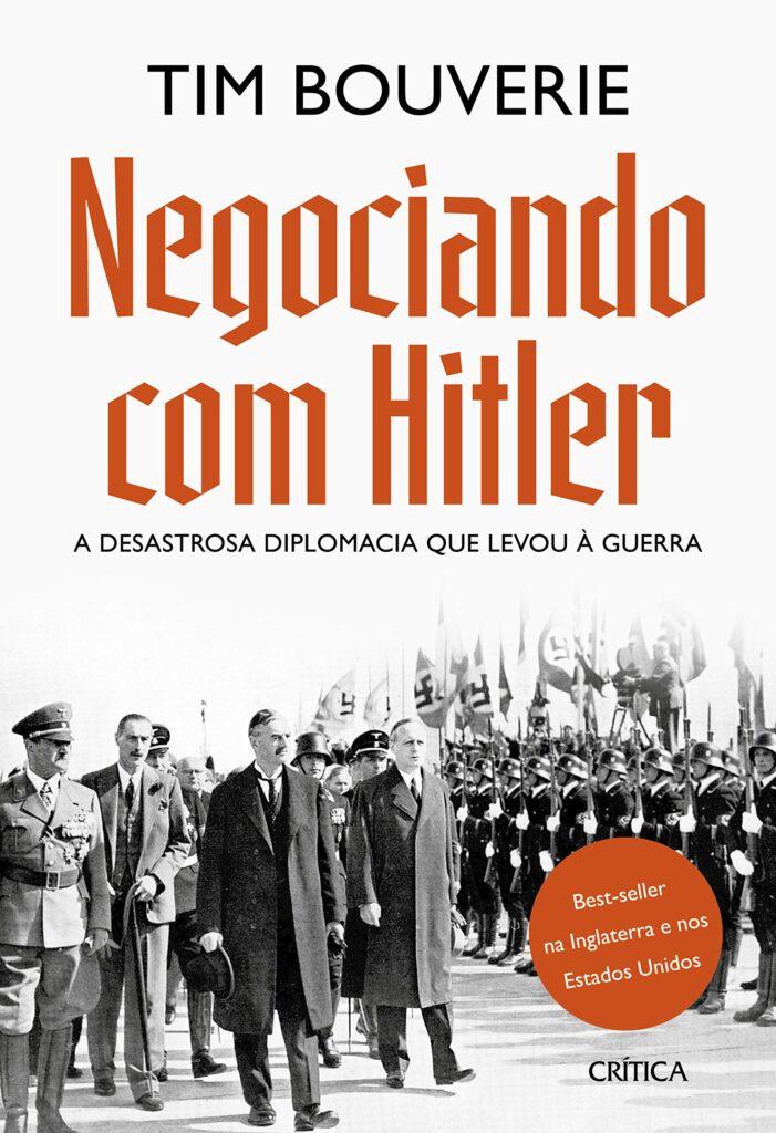 Livro 'Negociando com Hitler' por Tim Bouverie