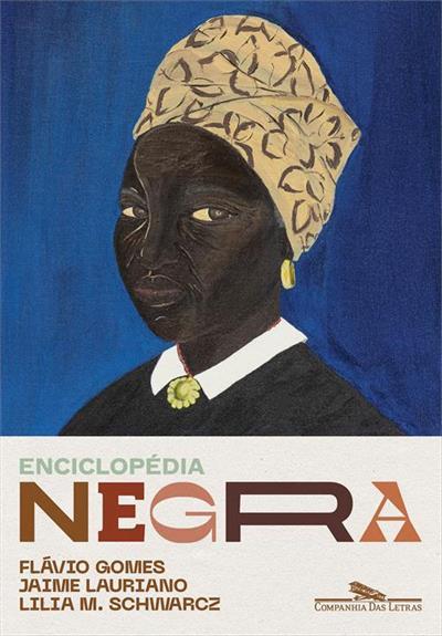 Livro 'Enciclopédia negra: Biografias afro-brasileiras' por Flávio dos Santos Gomes