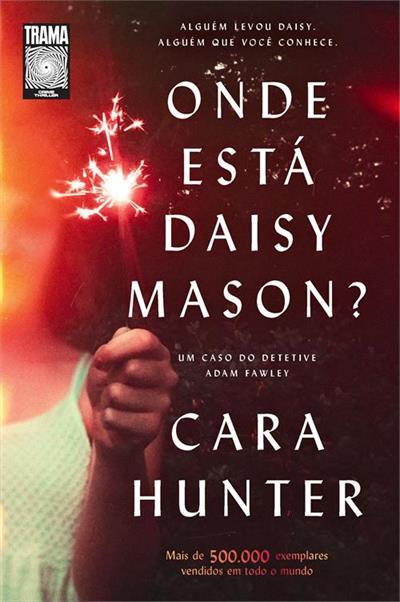 Livro 'Onde está Daisy Mason?' por Cara Hunter