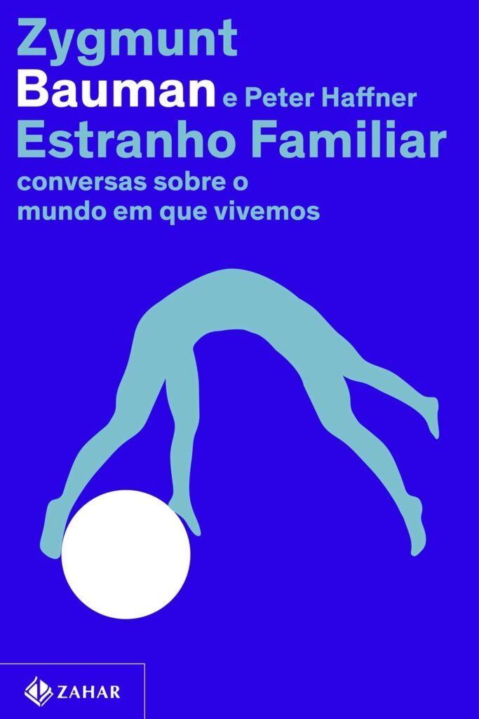 Leia online PDF de 'Estranho Familiar' por Zygmunt Bauman