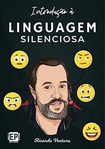 Leia online PDF de 'Introdução à linguagem silenciosa' por Ricardo Ventura