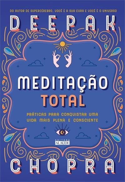 Leia online PDF de 'Meditação total' por Deepak Chopra