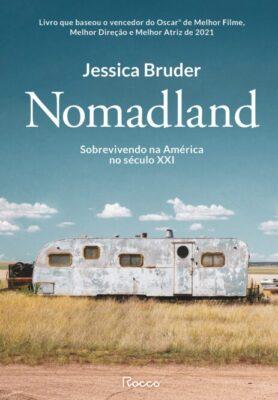 Leia online 'Nomadland: Sobrevivendo aos Estados Unidos no século XXI'  por Jessica Bruder