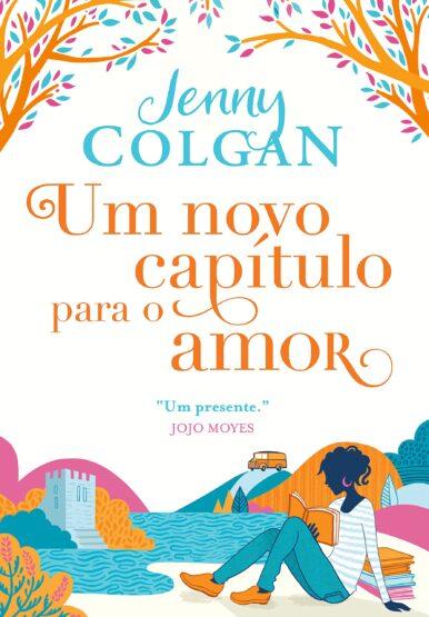Leia online 'Um novo capítulo para o amor' por Jenny Colgan