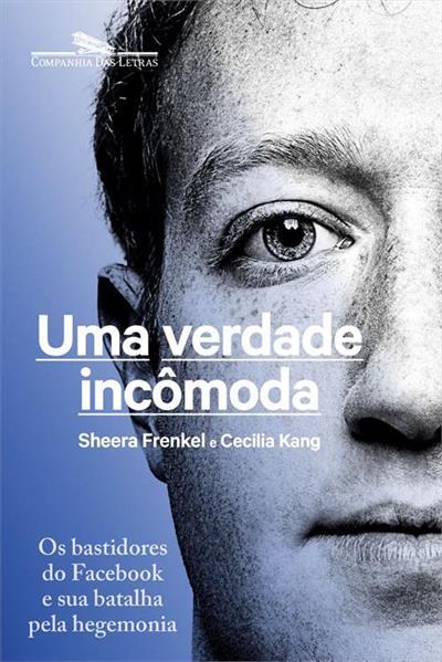 Leia trecho de 'Uma verdade incômoda' por Sheera Frenkel