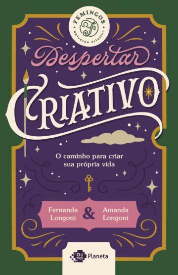 Leia trecho de 'Despertar Criativo' por Fernanda Longoni