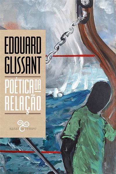 Baixar PDF 'Poética da Relação' por Édouard Glissant