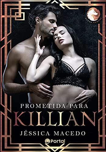 Baixar PDF 'Prometida para Killian: Alfas Gemini' por Jéssica Macedo