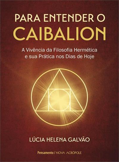 Baixar PDF 'Para entender o Caibalion' por Lucia Helena Galvão