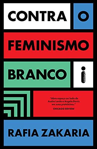 Baixar PDF 'Contra o Feminismo Branco' por Rafia Zakaria